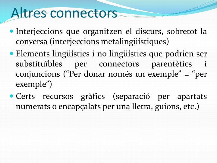 Altres connectors