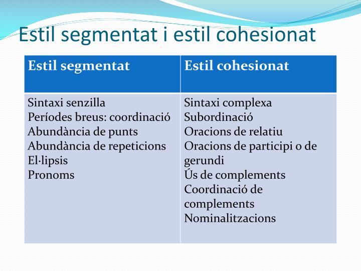 Estil segmentat i estil cohesionat