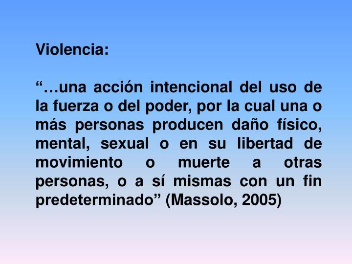 Violencia: