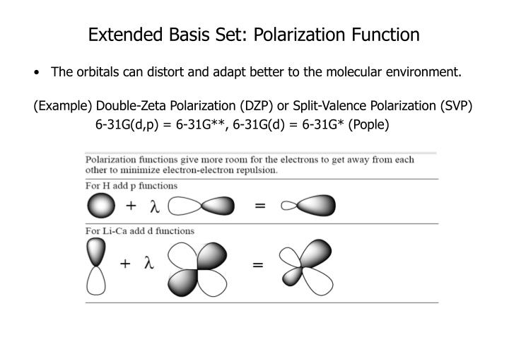 Extended Basis Set: Polarization Function