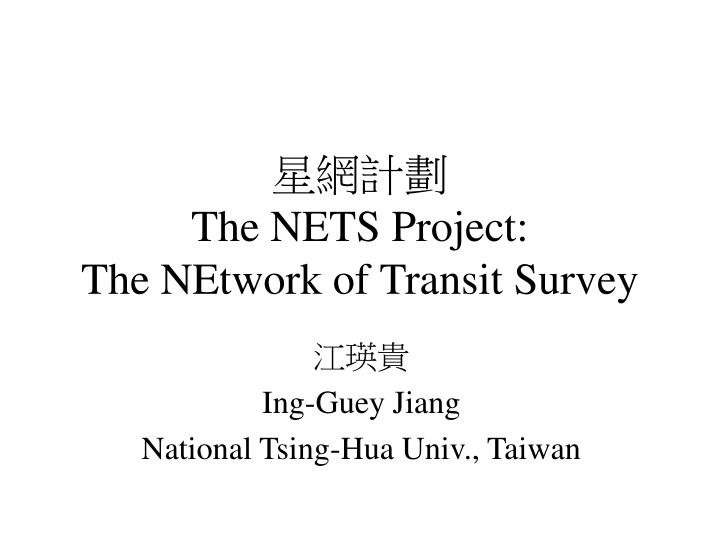 the nets project the network of transit survey n.