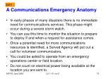 a communications emergency anatomy