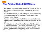 what amateur radio ecomm is not