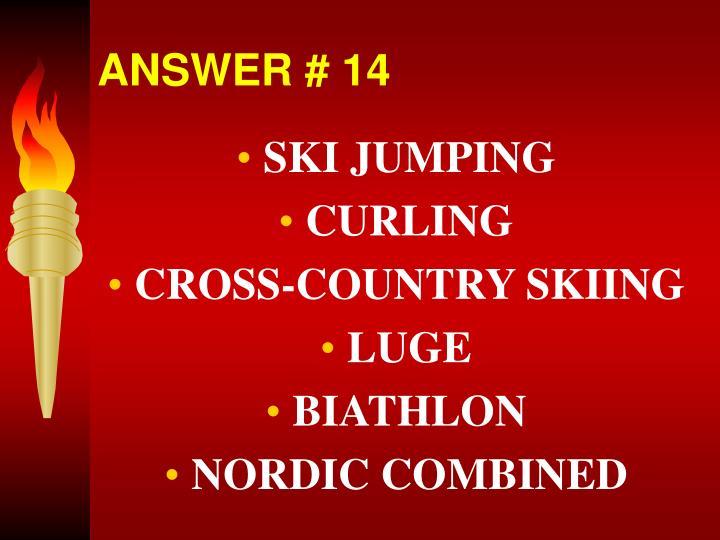 ANSWER # 14