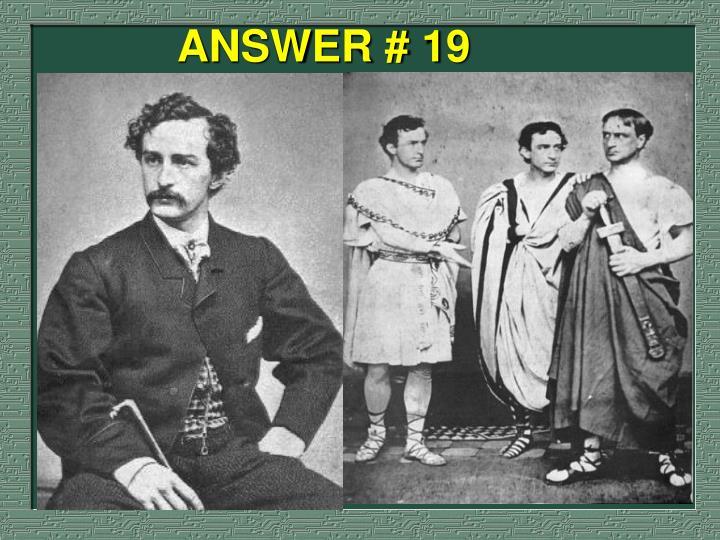 ANSWER # 19