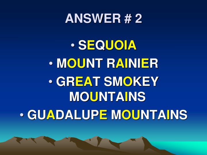 ANSWER # 2