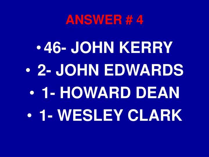 ANSWER # 4