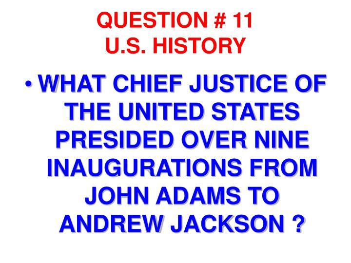 QUESTION # 11