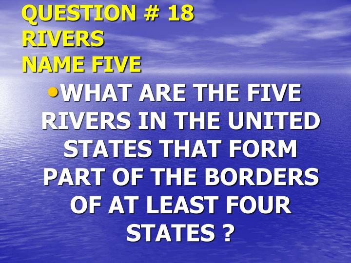 QUESTION # 18