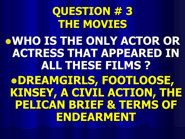 QUESTION # 3