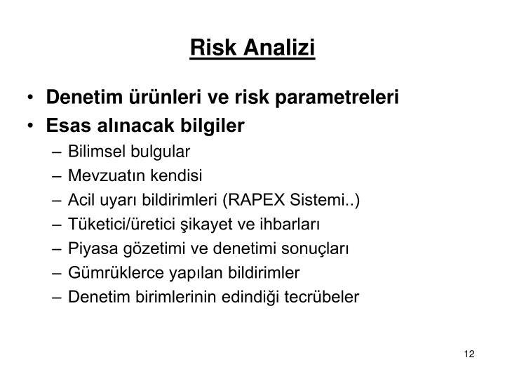 Denetim ürünleri ve risk parametreleri