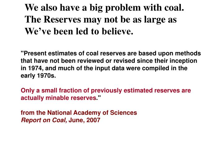 We also have a big problem with coal.