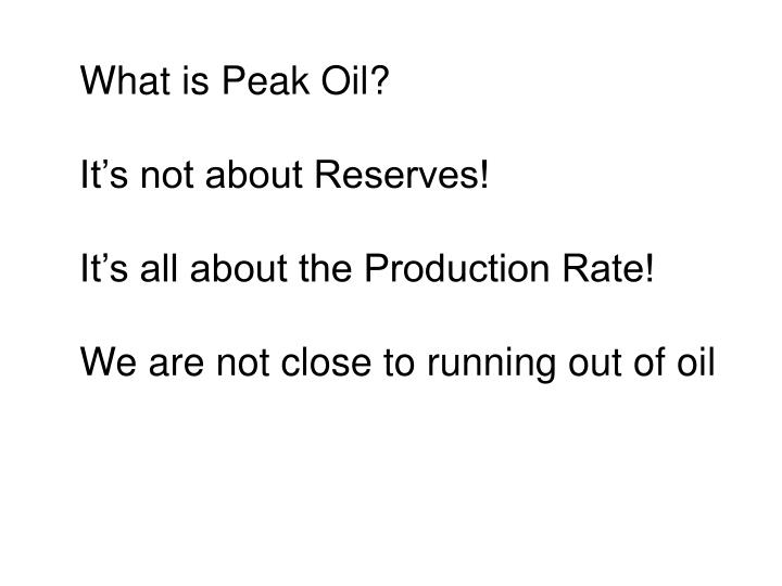 What is Peak Oil?