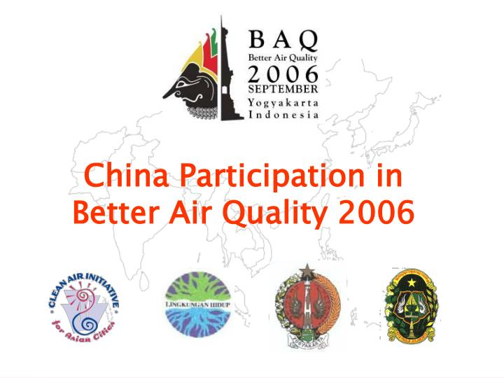 China participation in better air quality 2006