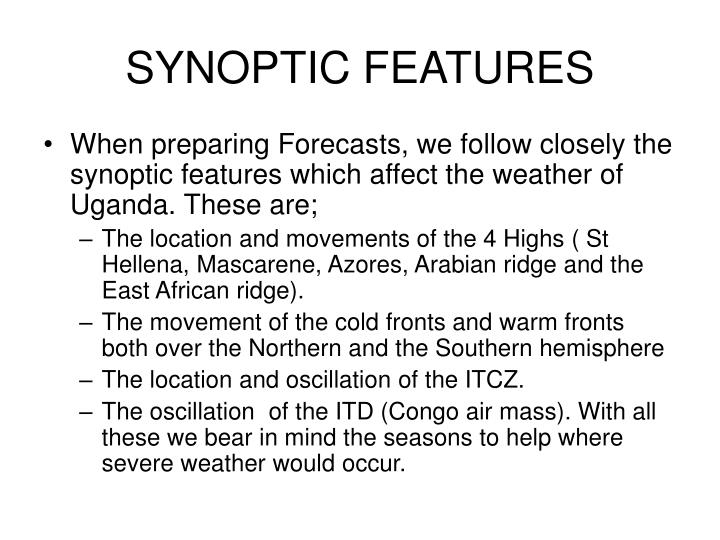SYNOPTIC FEATURES