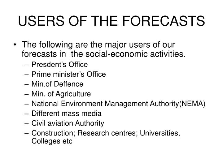USERS OF THE FORECASTS