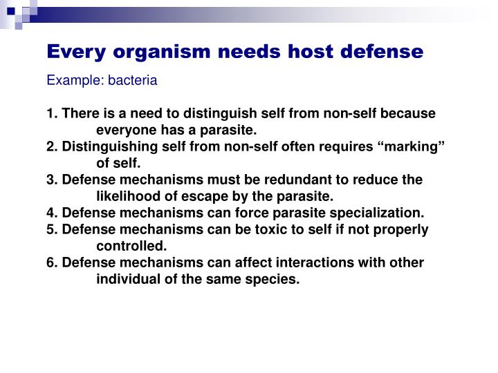 Every organism needs host defense