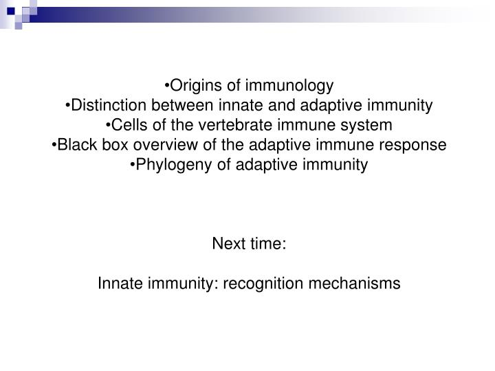 Origins of immunology