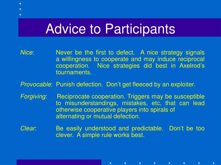 Advice to Participants
