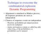 technique to overcome the combinatorial explosion dynamic programming