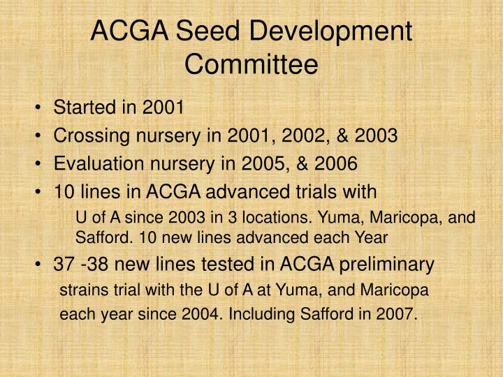 Acga seed development committee