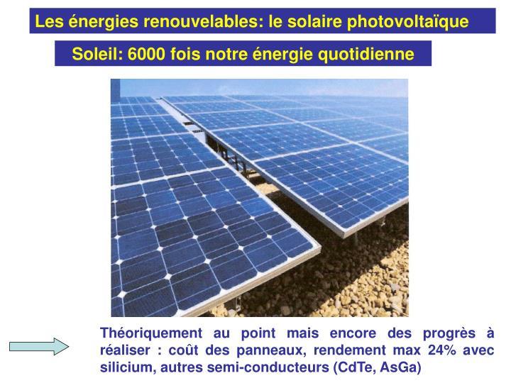 Les énergies renouvelables: le solaire photovoltaïque