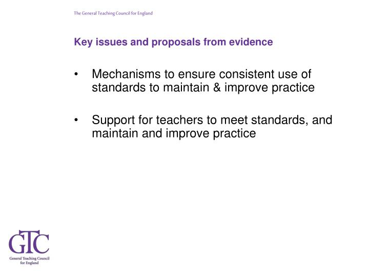 Key issues and proposals from evidence