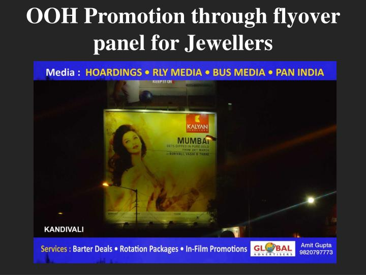 Ooh promotion through flyover panel for jewellers