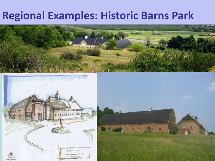 Regional Examples: Historic Barns Park