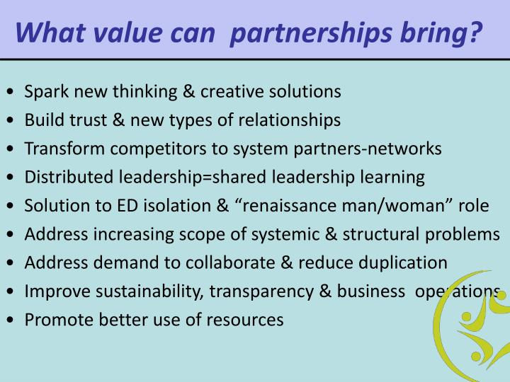 What value can  partnerships bring?