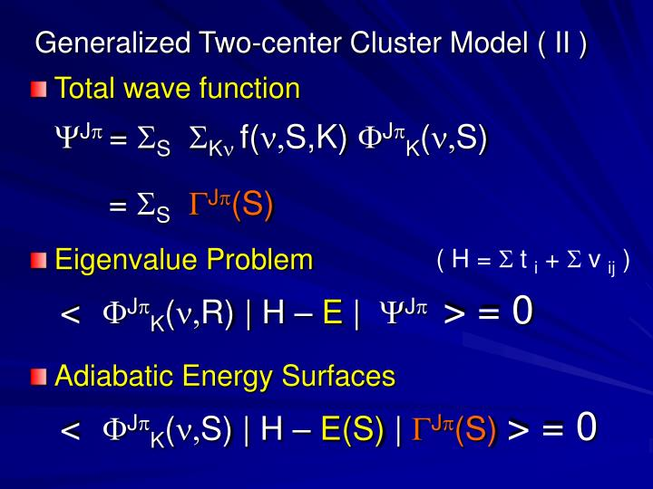 Generalized Two-center Cluster Model ( II )