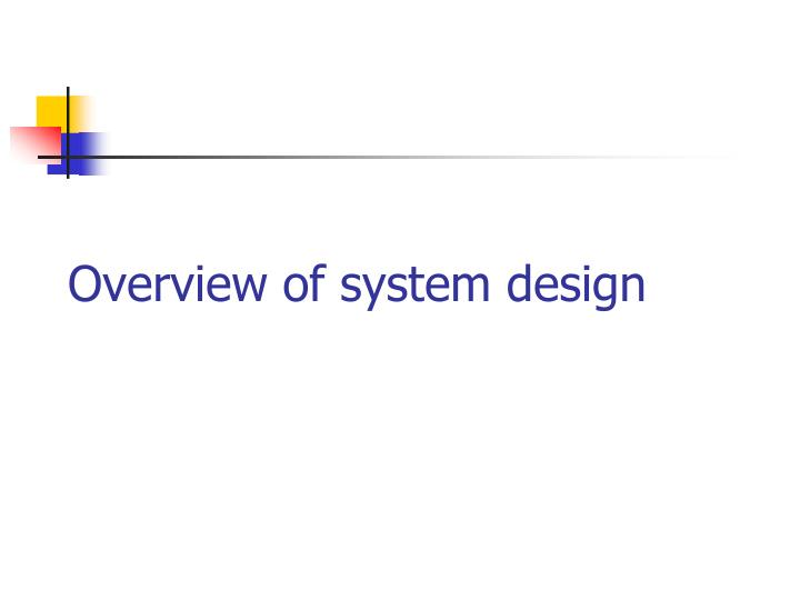 overview of system design n.