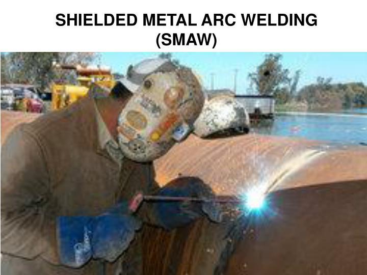 shielded metal arc welding smaw n.