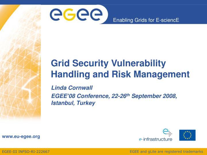 grid security vulnerability handling and risk management n.