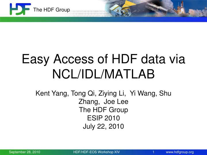 Easy access of hdf data via ncl idl matlab