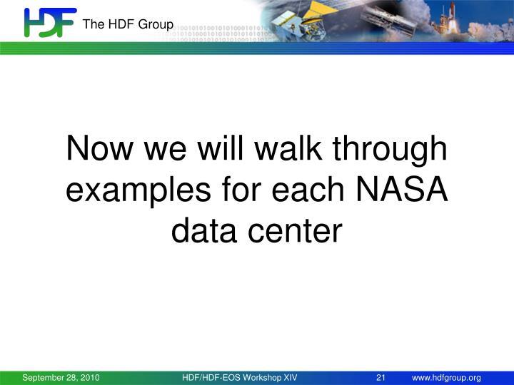Now we will walk through examples for each NASA data center