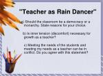 teacher as rain dancer
