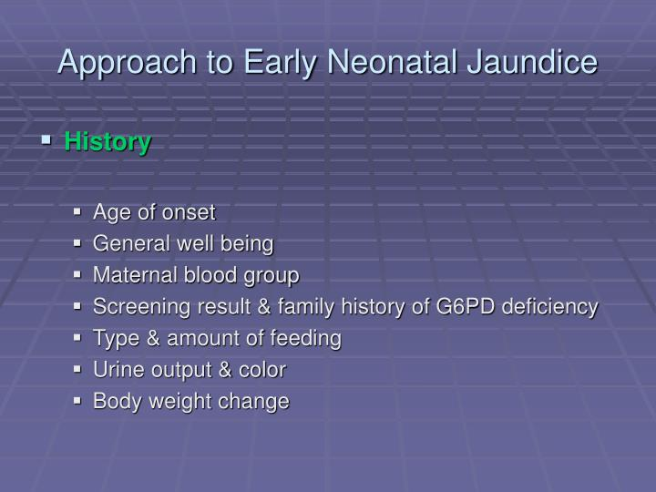 Approach to Early Neonatal Jaundice