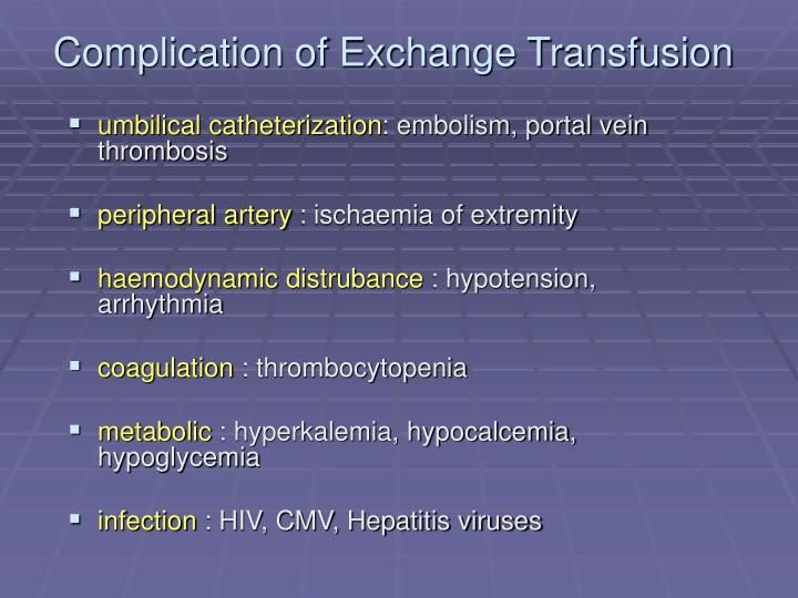Complication of Exchange Transfusion