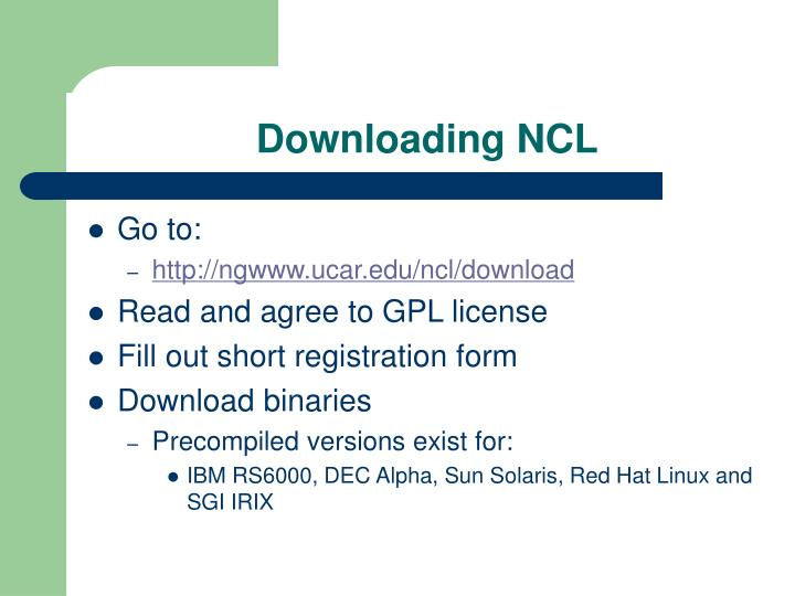 Downloading NCL