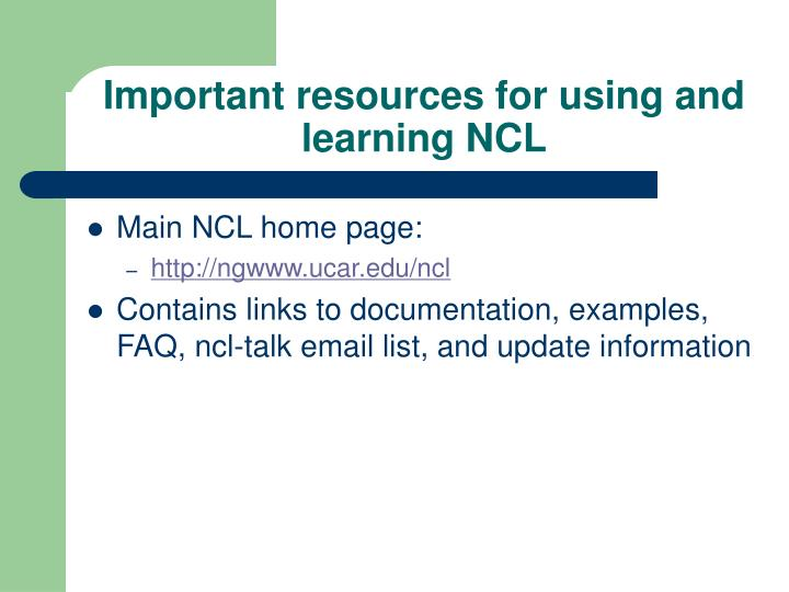 Important resources for using and learning NCL