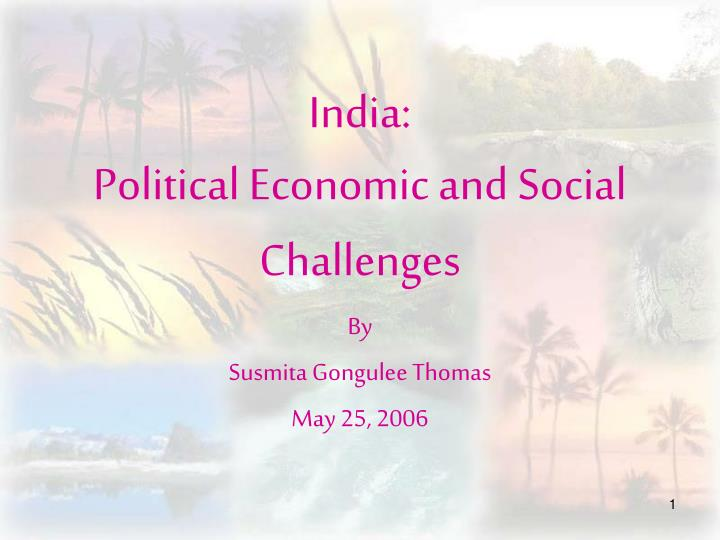 india political economic and social challenges n.