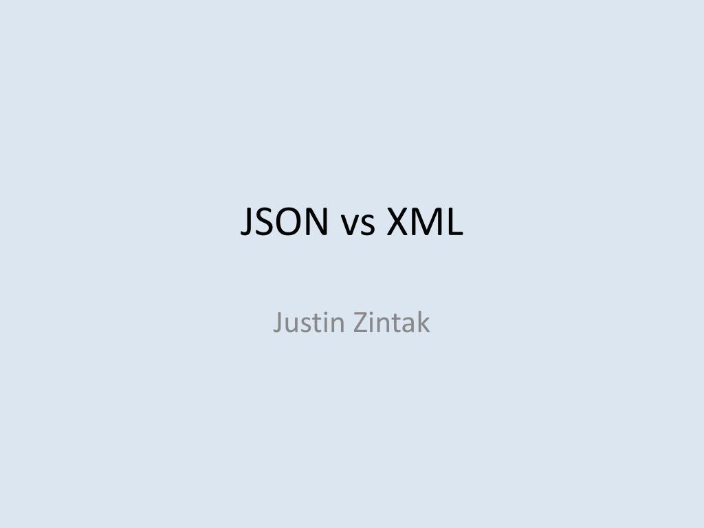 PPT - JSON vs XML PowerPoint Presentation - ID:3580471