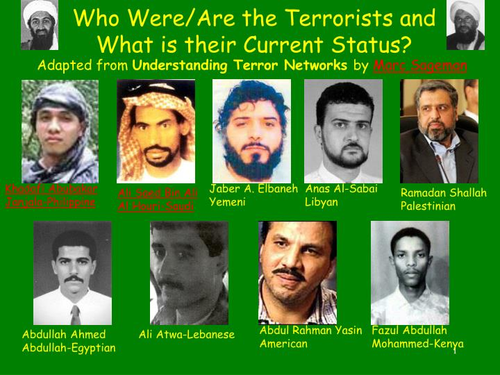 who were are the terrorists and what is their current status n.
