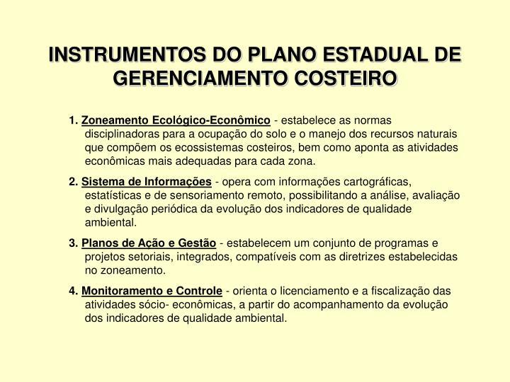 Instrumentos do plano estadual de gerenciamento costeiro