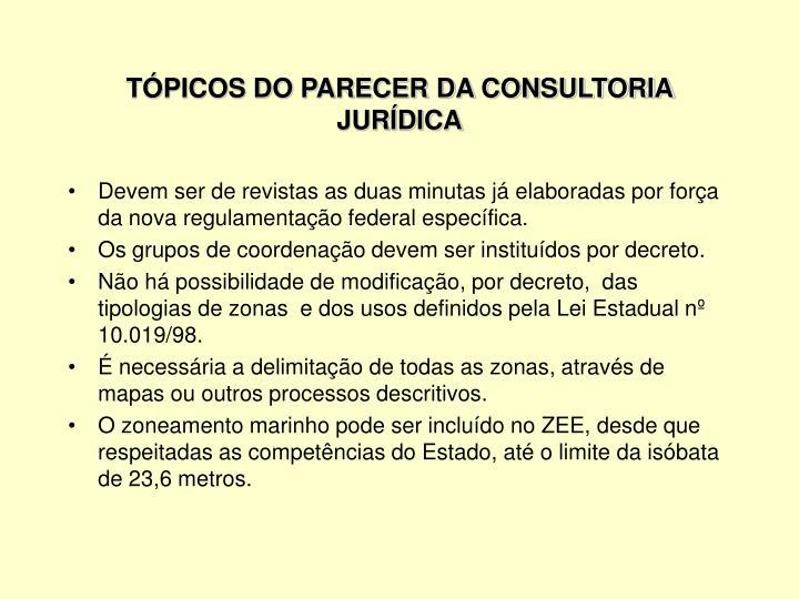 TÓPICOS DO PARECER DA CONSULTORIA JURÍDICA