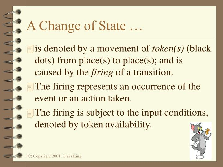 A Change of State …