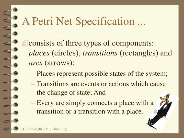 A Petri Net Specification ...