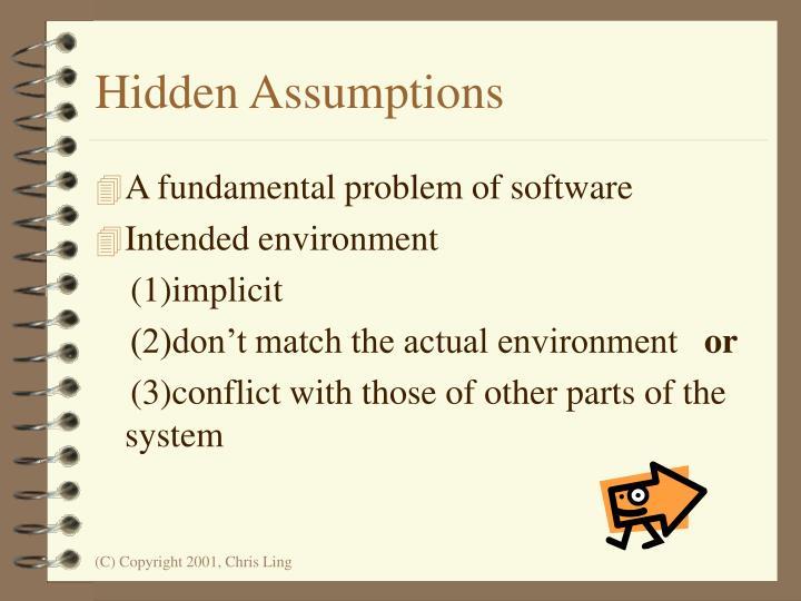 Hidden Assumptions