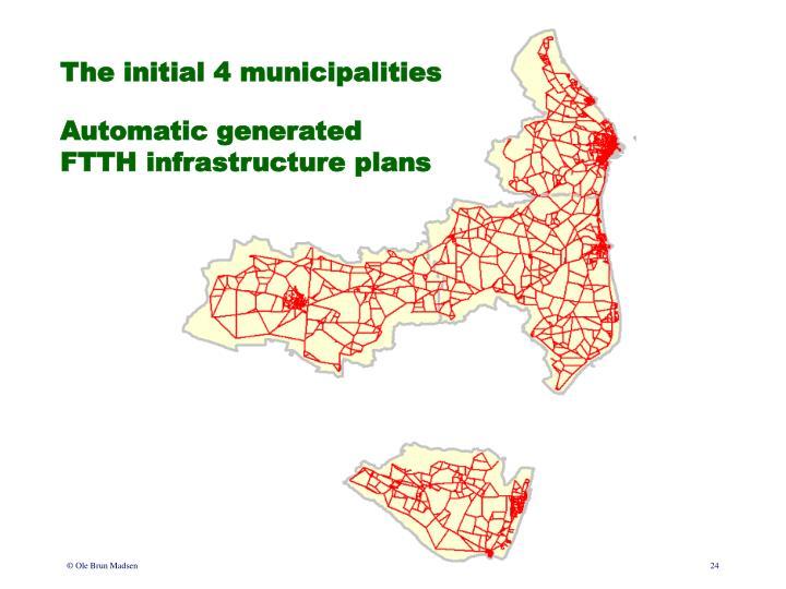 The initial 4 municipalities
